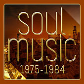Soul Music 1975-1984 by Various Artists