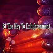 61 The Key To Enlightenment by Classical Study Music (1)