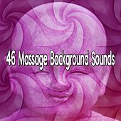 46 Massage Background Sounds von Lullabies for Deep Meditation