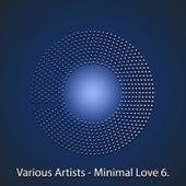 Minimal Love Vol. 6 by Various