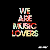 We Are Music Lovers de Various
