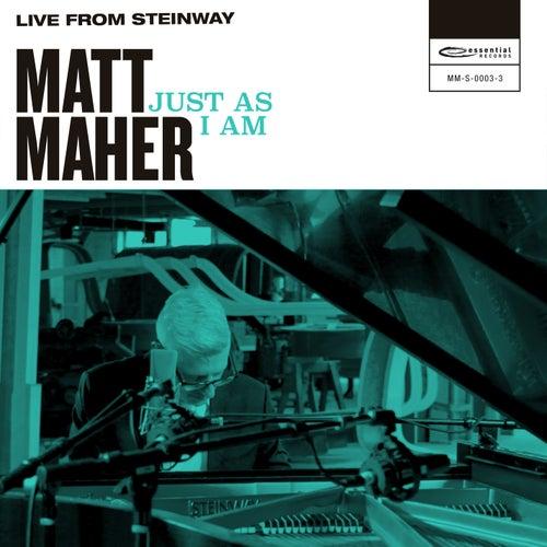 Just as I Am (Live from Steinway) de Matt Maher