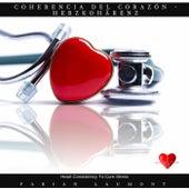 Coherencia Del Corazón - Herzkohärenz (Heart Consistency to Cure Stress) von Fabian Laumont