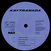 Nothin Like U / Chances by Kaytranada