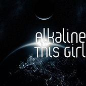 This Girl by Alkaline