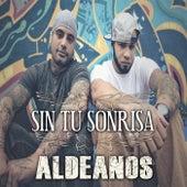 Sin Tu Sonrisa von Los Aldeanos