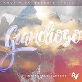 Grandioso de Agua Viva Worship