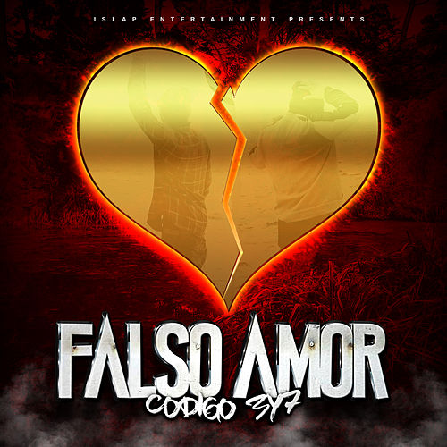 Falso Amor by Codigo 3y7