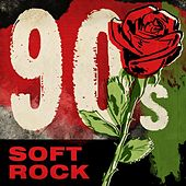 90s Soft Rock by Various Artists