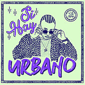 Sí Hay Urbano de Various Artists