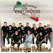 Mas Terco Que una Mula von Banda sinaloense Los Coyonquis de Sergio Tapia