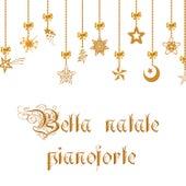 Bella natale pianoforte - Musica rilassante per rilassamento, Tempo calmo, Buone vacanze de Various Artists