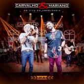 Ao Vivo em Uberlândia (EP 1) de Carvalho & Mariano