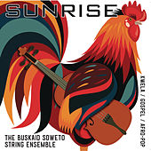 Sunrise de The Buskaid Soweto String Ensemble