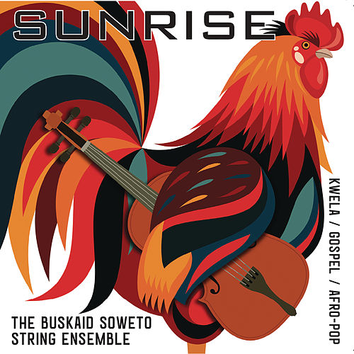 Sunrise von The Buskaid Soweto String Ensemble