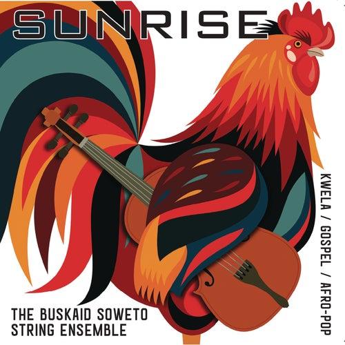 Sunrise de The Buskaid Soweto String Ensemble