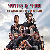 Movies and More (Live) de The Buskaid Soweto String Ensemble