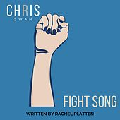Fight Song by Chris Swan