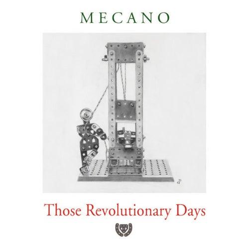 Those Revolutionary Days de Mecano