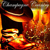 Champagne Country von Various Artists