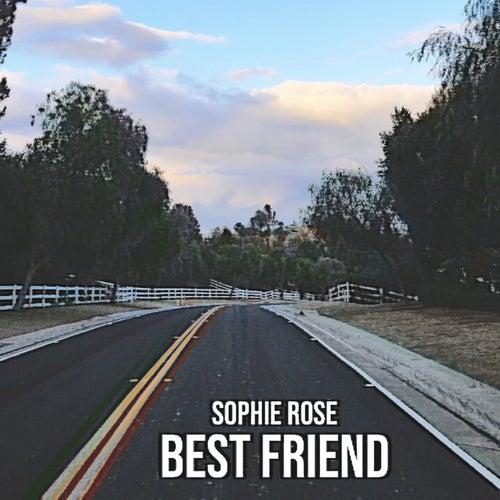 Best Friend von Sophie Rose