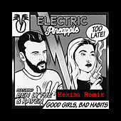 Good Girls, Bad Habits (нєкιѕα Remix) de Electric Pineapple