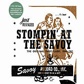 Stompin' At The Savoy: The Original Indie Label, 1944-1961 by Various Artists