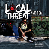 Local Threat by Nme Dca