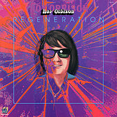 Regeneration von Roy Orbison