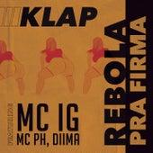 Rebola pra Firma by Klap