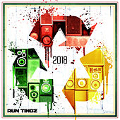 Run Tingz: Best of 2018 by Various Artists