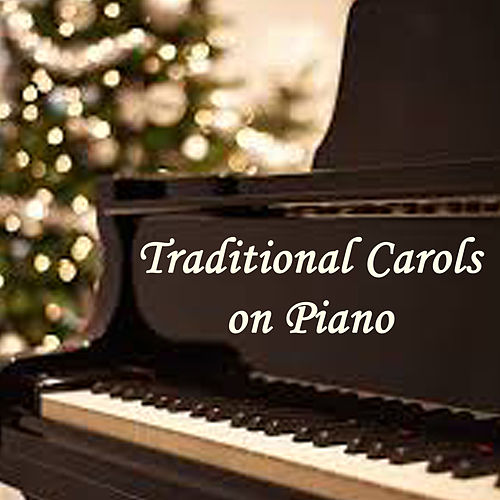 Traditional Carols on Piano by The O'Neill Brothers Group