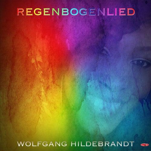 Regenbogenlied von Wolfgang Hildebrandt