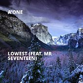 Lowest (feat. Mr Seventeen) by A-one