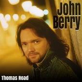 Thomas Road by John Berry