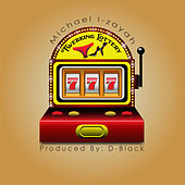 Twerking Lottery by Michael I-Zayah