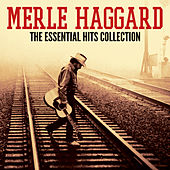 The Essential Hits Collection by Merle Haggard