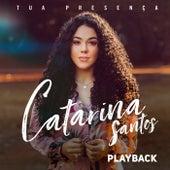 Tua Presença (Playback) de Catarina Santos