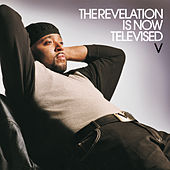 The Revelation Is Now Televised de V
