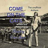Come On The Cats - The Unofficial Anthem by Barry Crocker