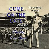Come On The Cats (The Unofficial Anthem) by Barry Crocker