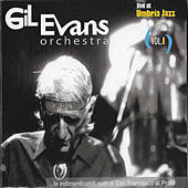 Gil Evans Orchestra (Live at Umbria Jazz), Vol. I by Gil Evans