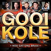 Gooi Kole by Various Artists