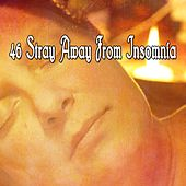 46 Stray Away From Insomnia de Sleepicious