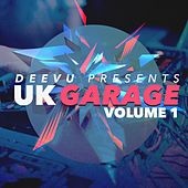 DeeVu UK Garage, Vol. 1 (UK Garage Mixes) by Various Artists