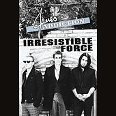 Irresistible Force (Exclusive 30 Second Clip) by Jane's Addiction