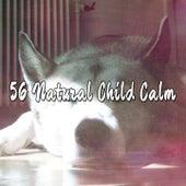 56 Natural Child Calm de Best Relaxing SPA Music