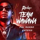 Team Wa Wa Wa Pal Mundo Entero, Vol. 2 de RochyRD