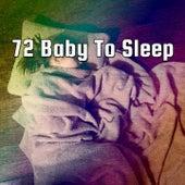 72 Baby To Sleep de Best Relaxing SPA Music