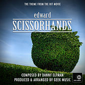 Edward Scissorhands - Main Title Theme by Geek Music